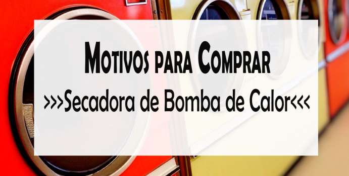6-Motivos-para-comprar-una-secadora-de-bomba-de-calor-691x350